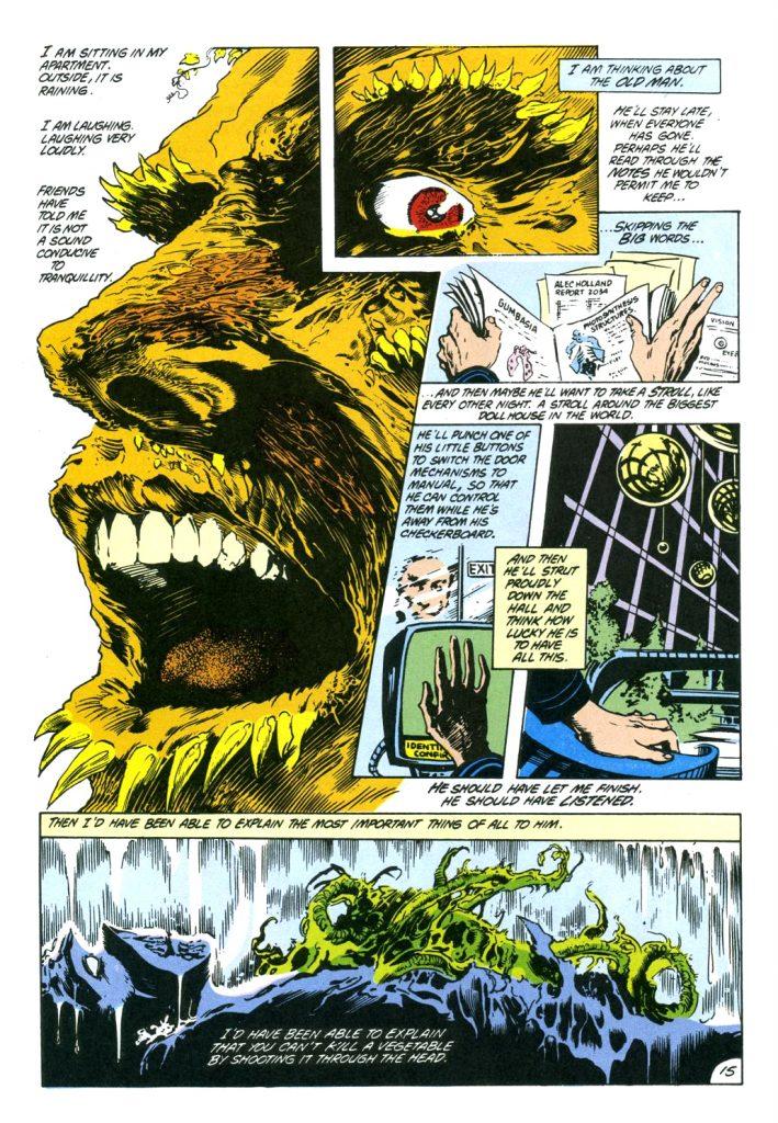 Alan Moore, Steve Bissette, John Totleben y Tajtana Wood: Swamp Thing (DC Comics, 1984), Ediciones Zinco (1989).