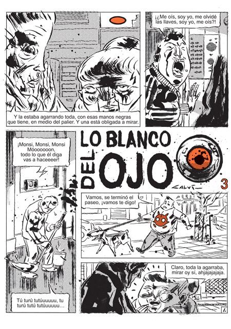Fernando Calvi, Lo blanco del ojo, Hotel de las Ideas, 2016. Publicado en Fierro entre 2014 y 2015.